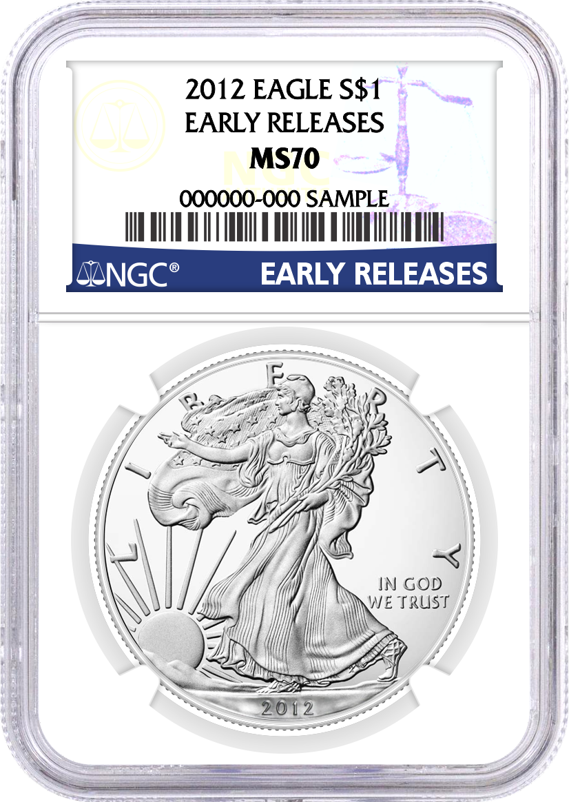 2012 $1 Silver Eagle NGC MS70 Early Releases