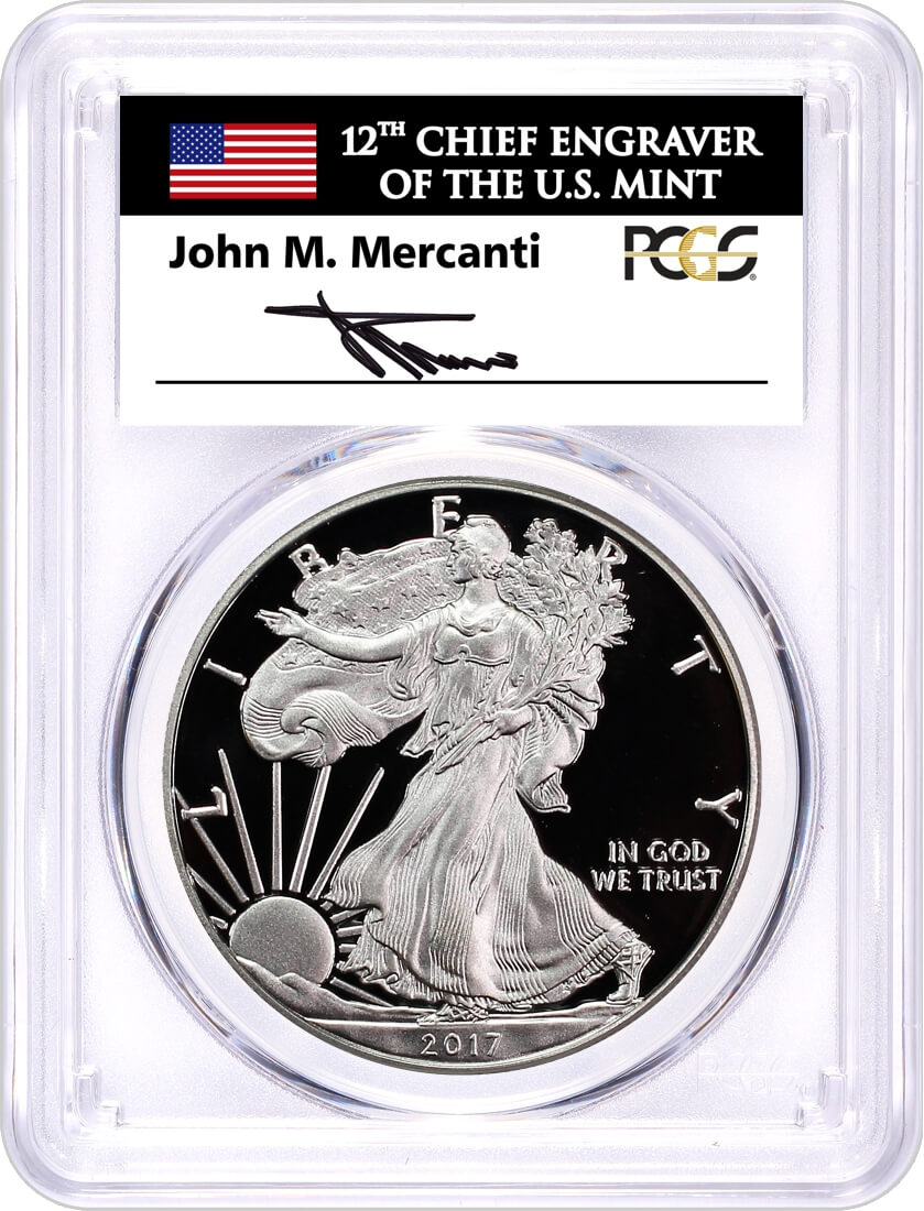 2017 W Proof Silver Eagle PCGS PR70 DCAM First Day of Issue 1 of 1500 Mercanti Signed Flag Label
