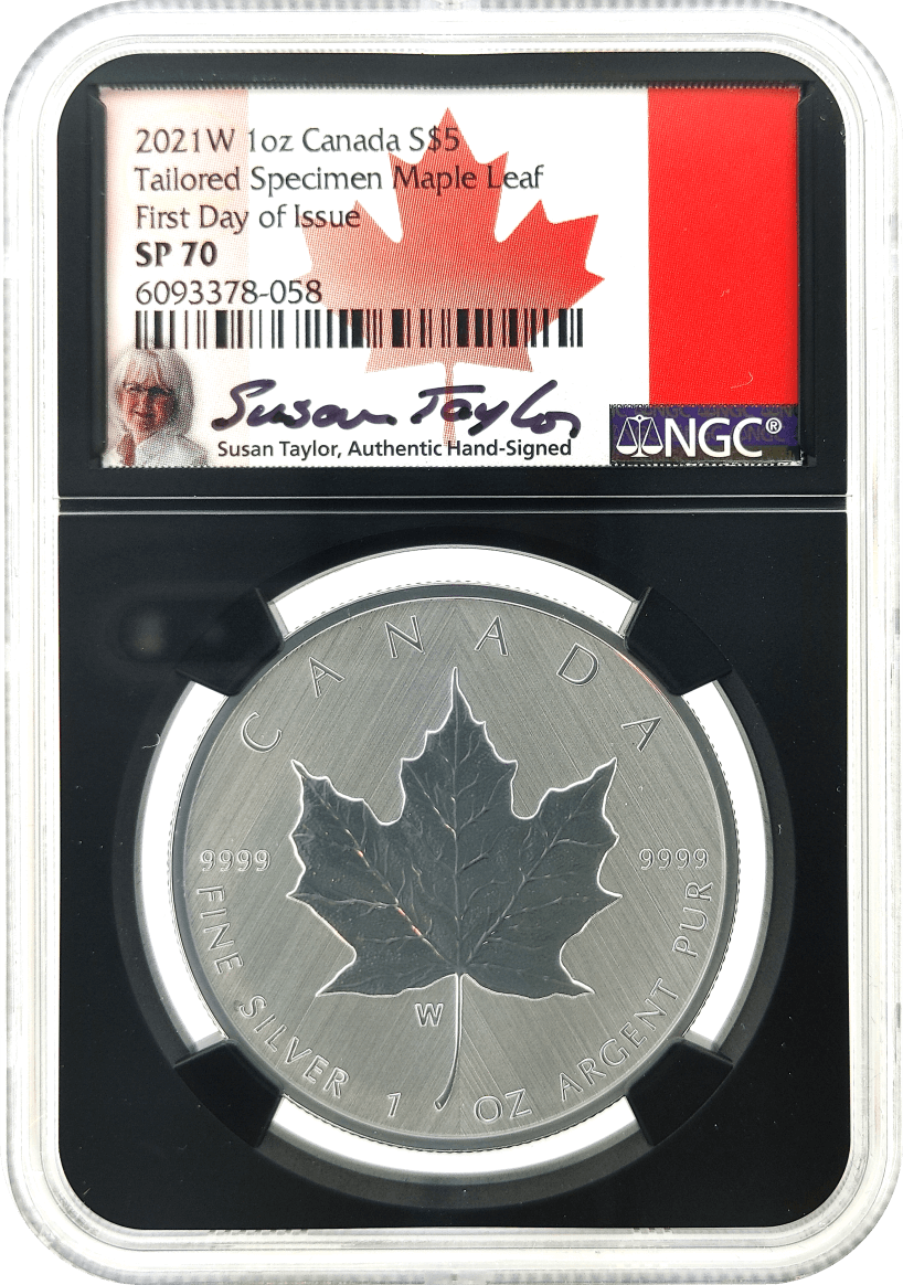 2021 W Canada $5 1 oz Silver Maple Leaf Tailored Specimen NGC SP70 First Day of Issue Susan Taylor Signed