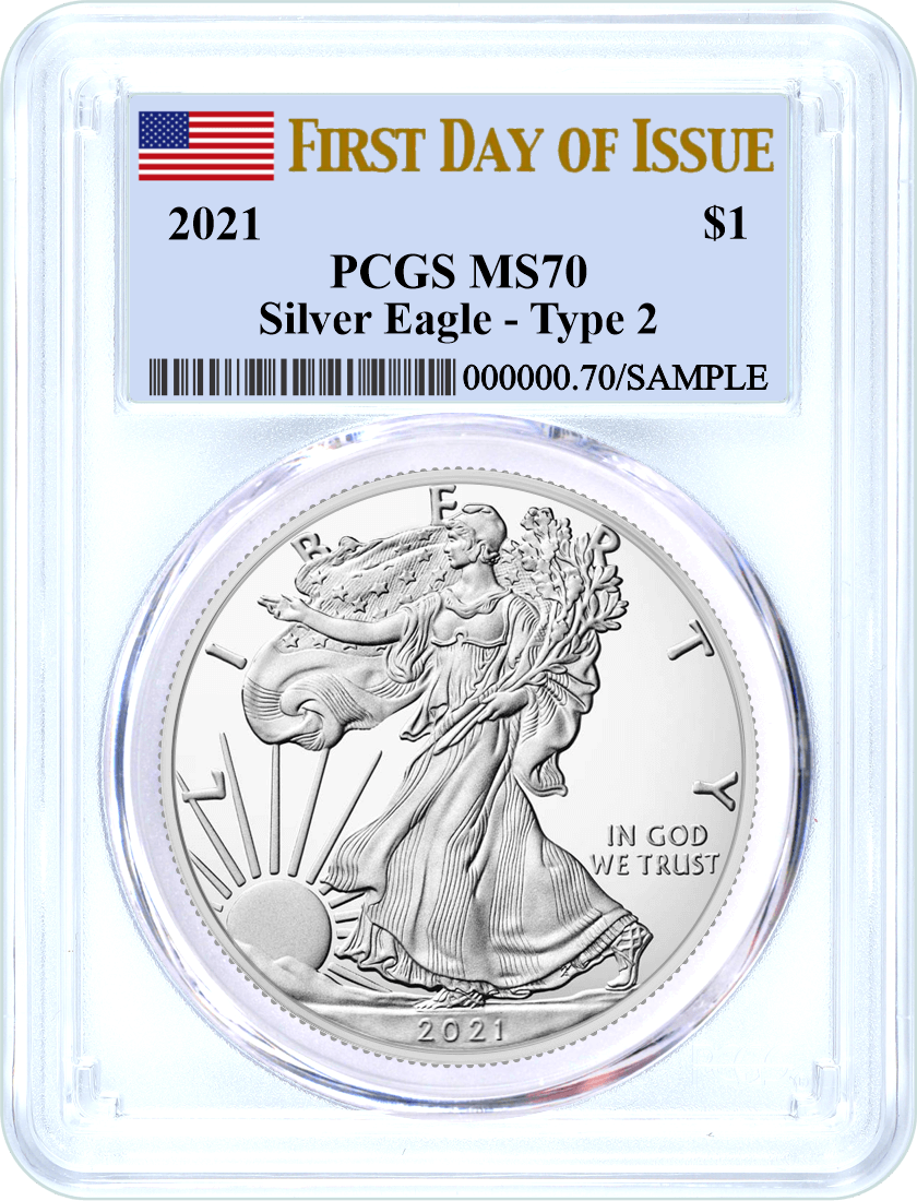2021 $1 Silver Eagle Type 2 PCGS MS70 First Day of Issue Flag Label