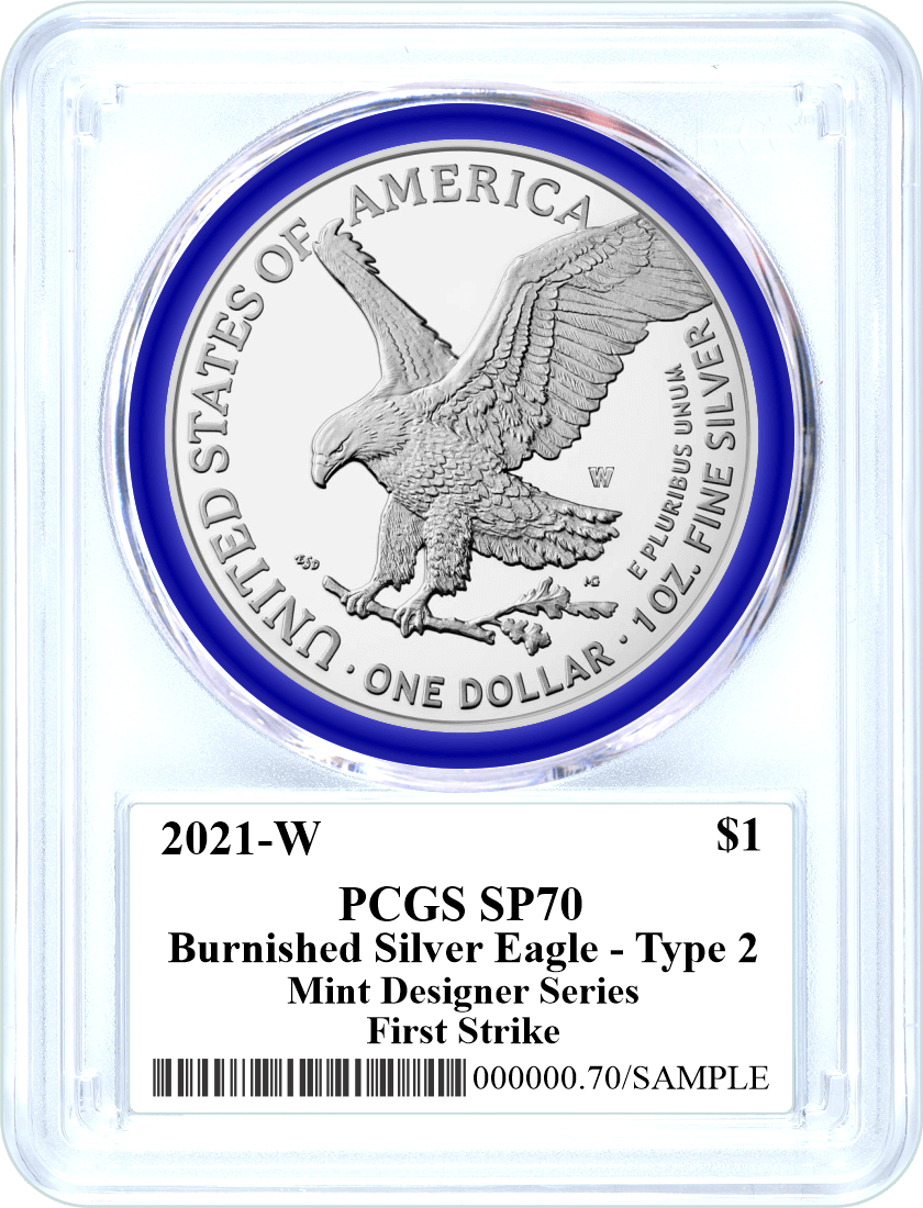 2021 W $1 Burnished Silver Eagle Type 2 PCGS SP70 First Strike Damstra Signed Mint Designer Series