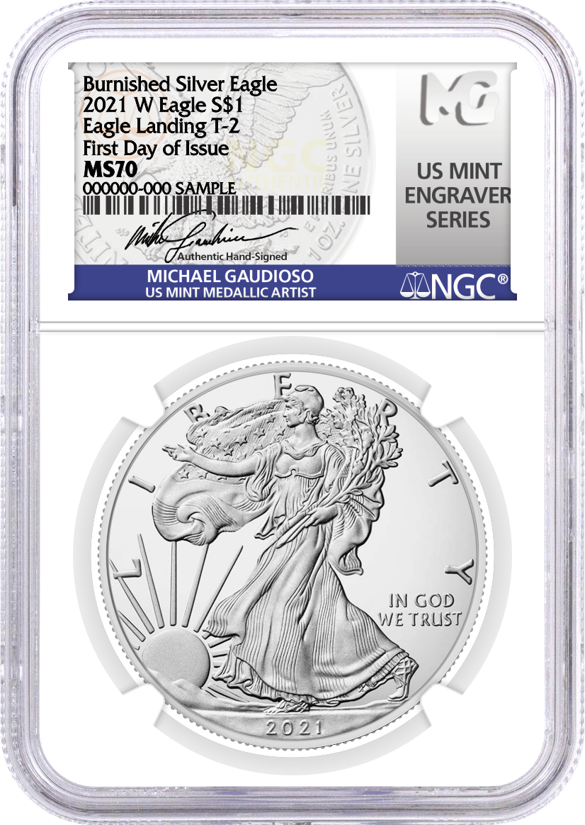 2021 W $1 Burnished Silver Eagle Type 2 NGC MS70 First Day of Issue Gaudioso Signed U.S. Mint Engraver Series