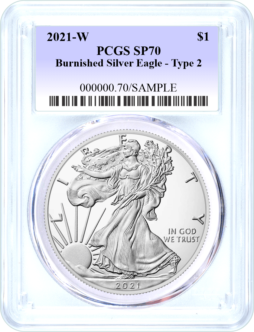 2021 W $1 Burnished Silver Eagle Type 2 PCGS SP70 Blue Label