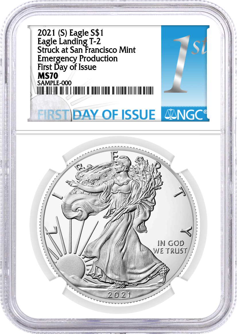 2021 (S) $1 Silver Eagle Type 2 Struck at San Francisco Emergency Production NGC MS70 First Day of Issue 1st Label