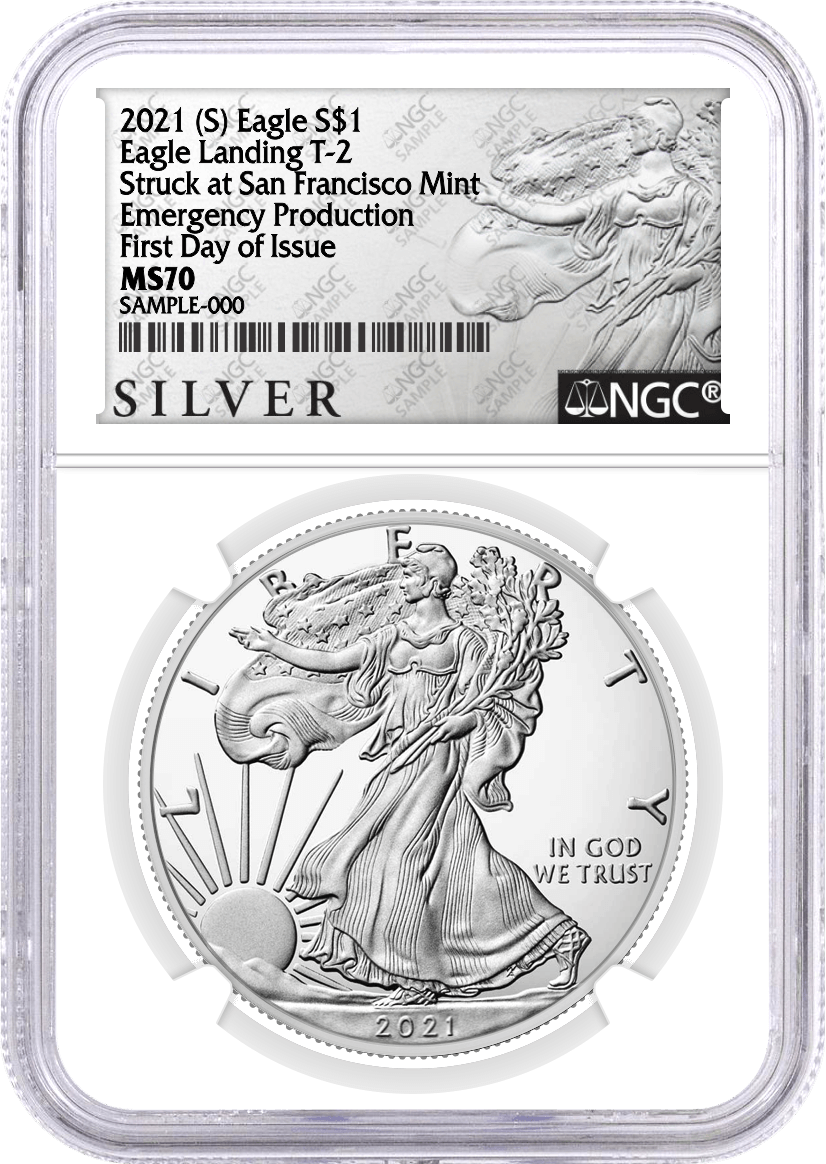 2021 (S) $1 Silver Eagle Type 2 Struck at San Francisco Emergency Production NGC MS70 First Day of Issue ALS Label